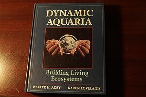 Dynamic Aquaria: Walter H. Adey