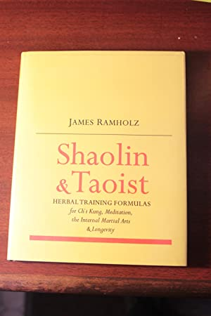 Shaolin and Taoist Herbal Training Formulas for: Ramholz, James