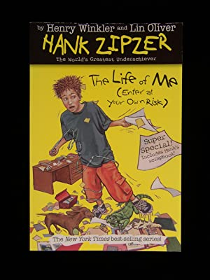 Hank Zipzer the World's Greatest Underachiever #14: The Life of Me (Enter at Your Own Risk)