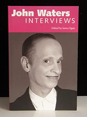John Waters: Interviews (Conversations with Filmmakers Series)
