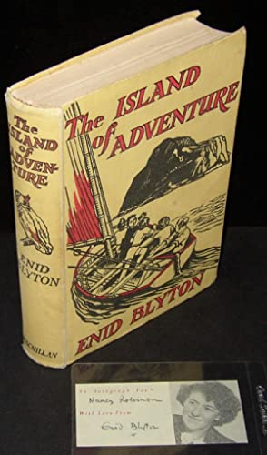 The Island of Adventure (Inscribed to the: Enid Blyton