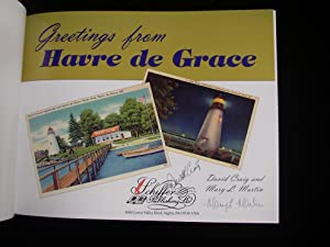 Greetings from Havre de Grace: David Craig and Mary L. Martin