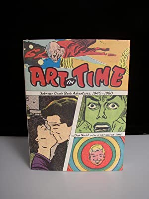 Art in Time: Unknown Comic Book Adventures, 1940-1980