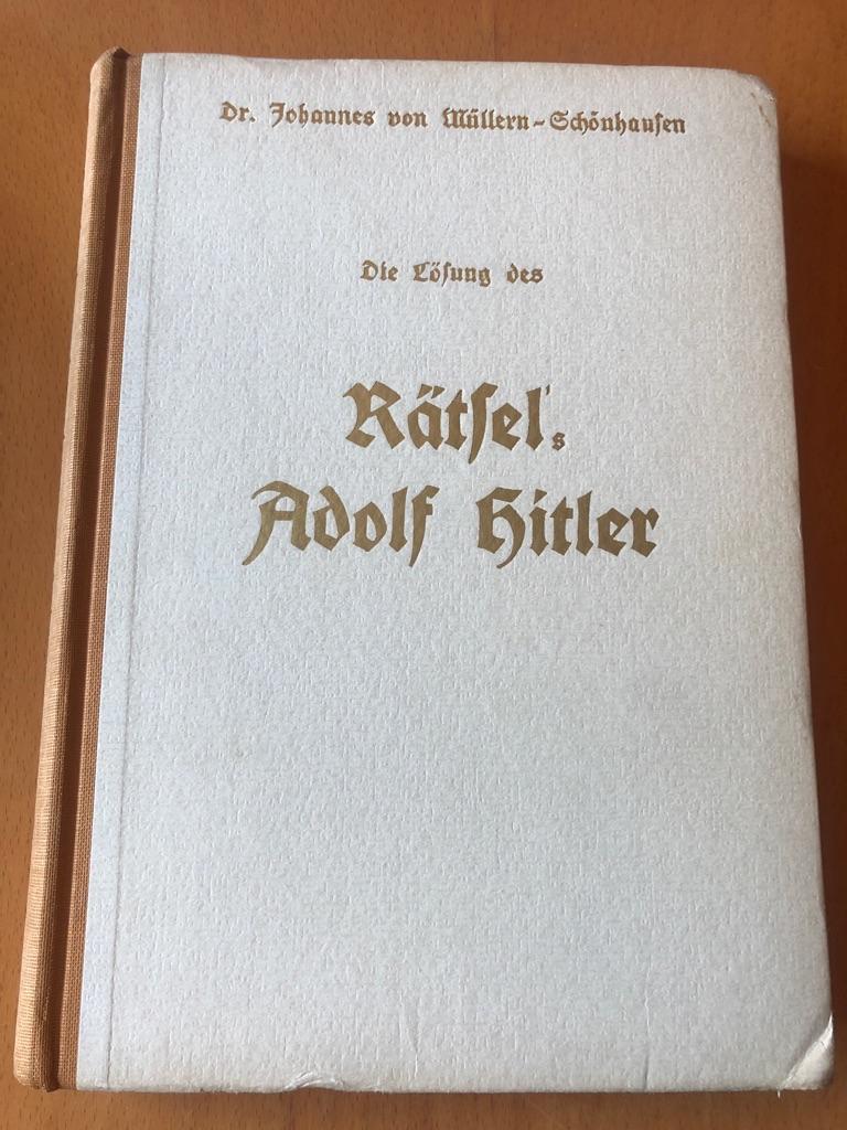 Die Lösung des Rätsel s Adolf Hitler