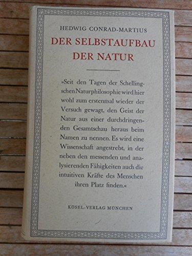 Der Selbstaufbau der Natur - Conrad-Martius, Hedwig
