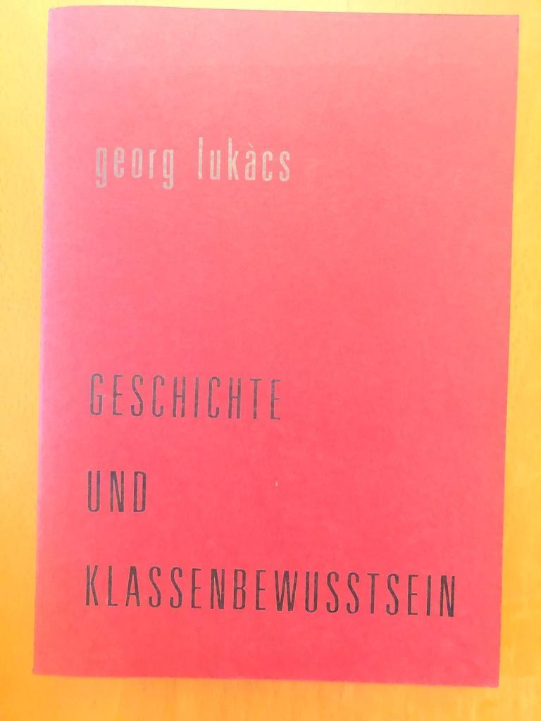 Lukacs Geschichte Und Klassenbewusstsein Pdf