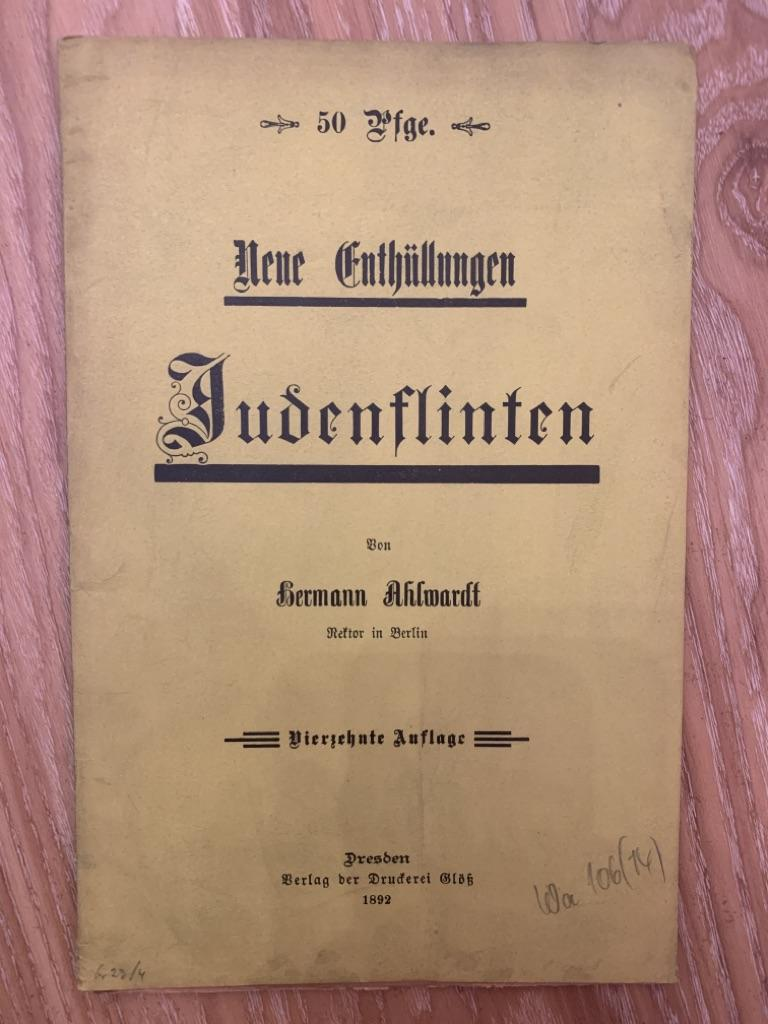 Neue Enthüllungen Judenflinten 50 Pfge: Ahlwardt, Hermann: