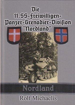 """Die 11. SS-Freiwilligen-Panzergrenadier-Division """"Nordland"""": Michaelis, Rolf:"""