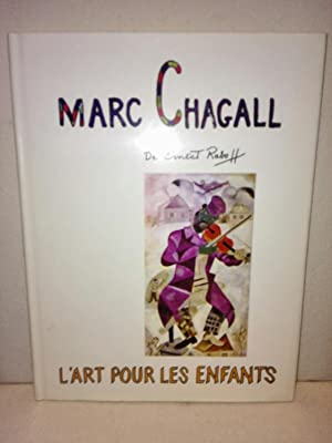 L Art pour les enfants de Ernest: Chagall, Marc: