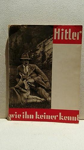 Hitler wie ihn keiner kennt. 100 Bild-Dokumente: Heinrich, Hoffmann: