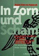 In Zorn und Scham: Kageneck, August Graf