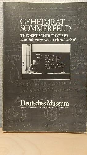 Geheimrat Sommerfeld - Theoretischer Physiker : Eine: Eckert, Michael, Willibald