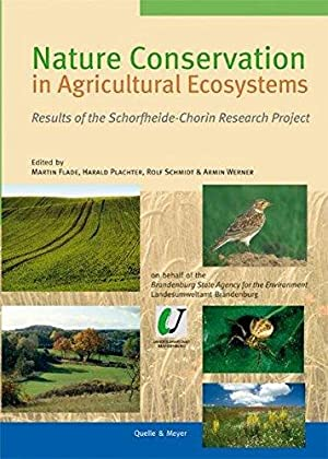 Nature Conservation in Agricultural Ecosystems: Results of: Flade, Martin, Harald