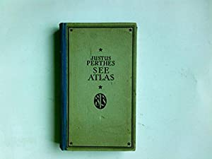 Justus Perthes See-Atlas. 14. Auflage Mit 41: Schubart, Ludwig und