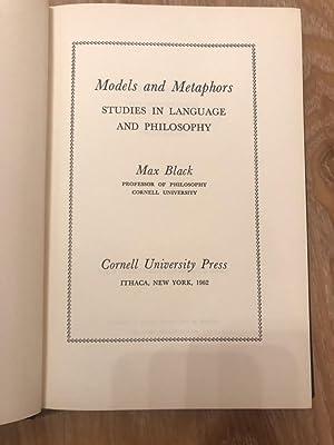 Models and Metaphors Studies in Language and: Max, Black: