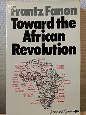 Toward the African Revolution: Political Essays