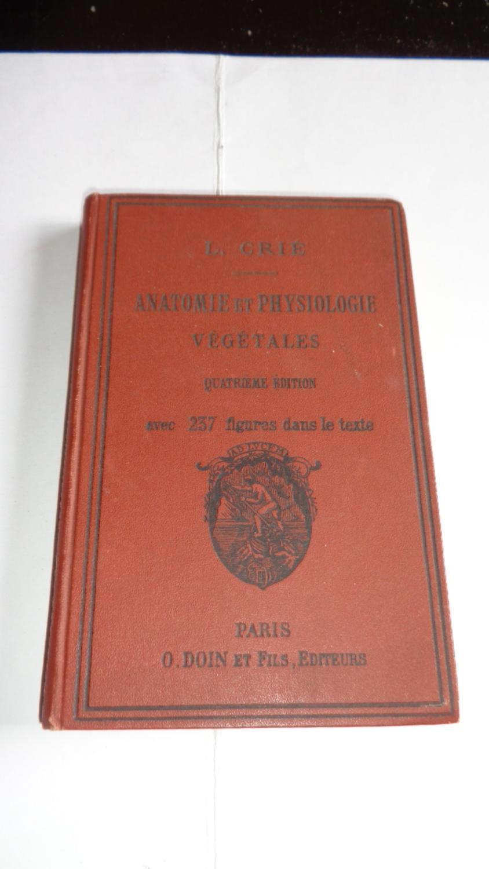 Anatomie et Physiologie Végétale Quatrième Édition by Louis Crié ...