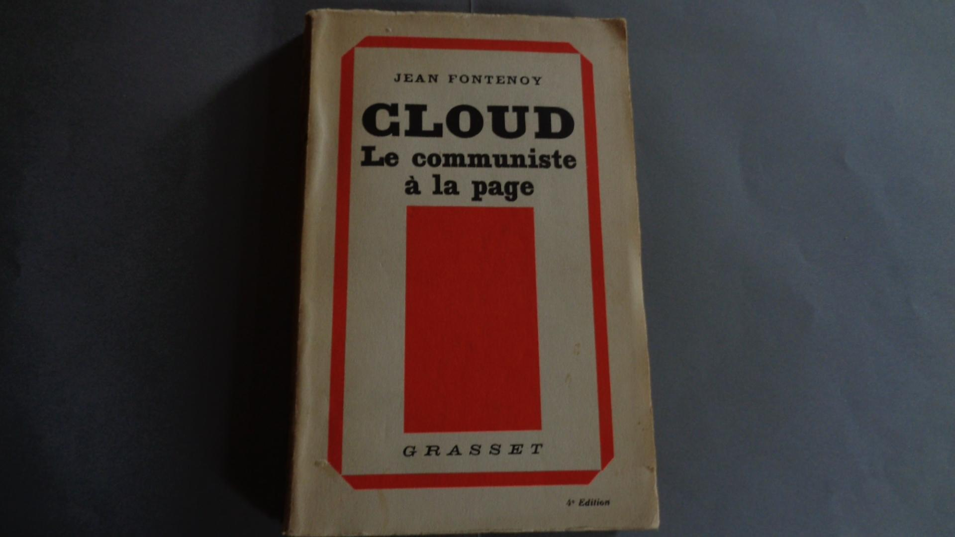 Jean Fontenoy. Cloud, le communiste à la page