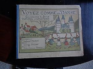 Voyez Comme on Danse Chansons De Jeu: Madame Edmond Rostand-gabriel