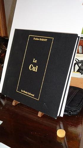 Le Cul (collection Musée infernal): Barnet,Pauline