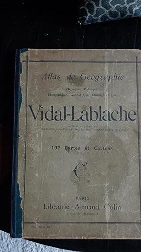 Atlas De Géographie Physique,politique,économique,géologique,ethographique VIDAL-LABLACHE 197 Cartes: Vidal-Lablache