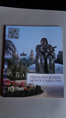 Fernando Botero in monte-Carlo 1992 March 20 to September 30,