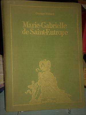 Marie-Gabrielle De Saint-Eutrope: Georges Pichard
