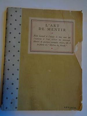L'Art De Mentir: A.HITLER & J.Goebbels