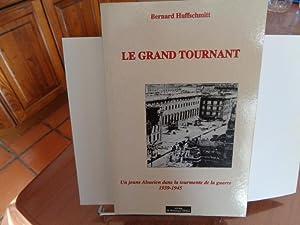 Le Grand Tournant Un Jeune Alsacien Dans: Bernard Huffschmitt