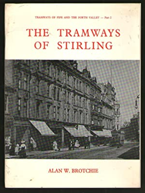 The Tramways of Stirling