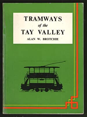 Tramways of the Tay Valley