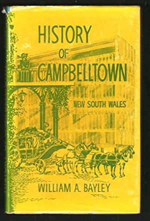 History of Campbelltown - New South Wales: William A. Bayley
