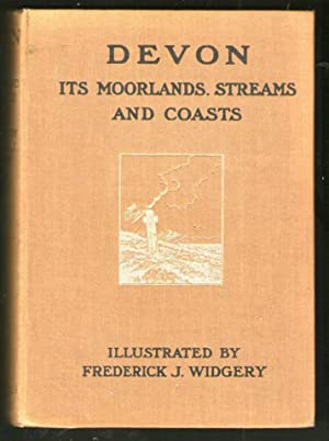 Devon - Its Moorlands Streams & Coasts: Lady Rosalind Northcote