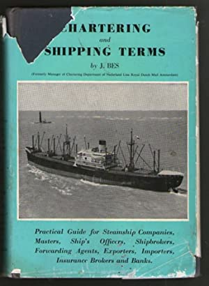 Chartering and Shipping Terms - Volume I