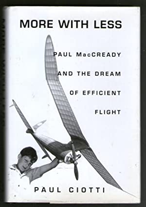 More With Less - Paul MacCready and the Dream of Efficient Flight