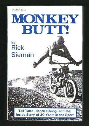 Monkey Butt!: Rick Sieman