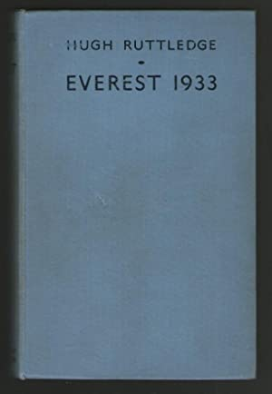 Everest 1933: Hugh Ruttledge