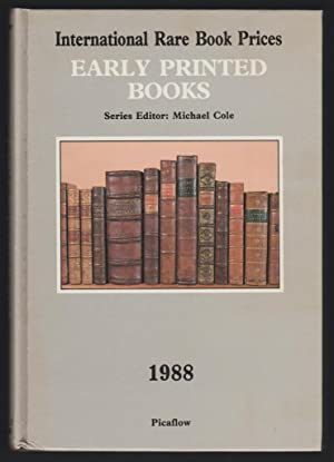 Early Printed Books 1988 - International Rare Book Prices