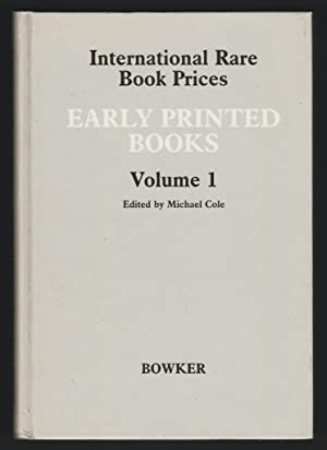 Early Printed Books - Volume 1 - International Rare Book Prices