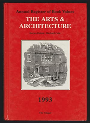 The Arts & Architecture 1993 - Annual Register of Book Values