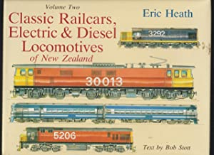 Classic Railcars Electric & Diesel Locomotives of New Zealand