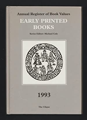 Annual Register of Book Values - Early Printed Books 1993