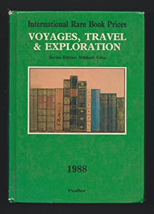 International Rare Book Prices - Voyages Travel & Exploration - 1988