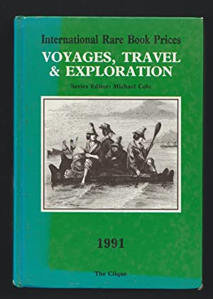 International Rare Book Prices - Voyages Travel & Exploration - 1991