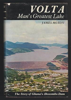 Volta - Man's Greatest Lake: James Moxon