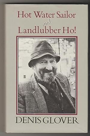 Hot Water Sailor 1912-1962 & Landlubber Ho!: Denis Glover