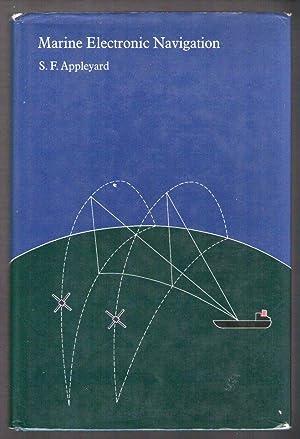 Marine Electronic Navigation: S.F.Appleyard