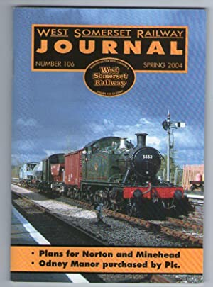 West Somerset Railway Journal - Number 106 - Spring 2004