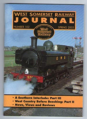 West Somerset Railway Journal - Number 102 - Spring 2003