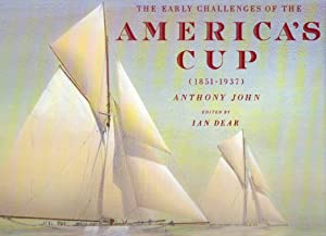 The Early Challenges of the America's Cup: Anthony John -